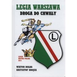 Legia Warszawa Droga do chwały